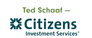 Ted Schaaf - Citizens Investment Services