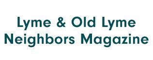 Lyme / Old Lyme Neighbors Magazine